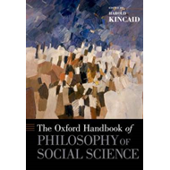Oxford Handbook of Philosophy of Social Science (BOK)