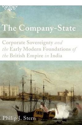 The Company-state: Corporate Sovereignty and the Early Modern Foundations of the British Empire in I (BOK)