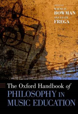 The Oxford Handbook of Philosophy in Music Education (BOK)