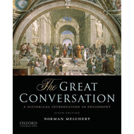 The Great Conversation: A Historical Introduction to Philosophy (BOK)