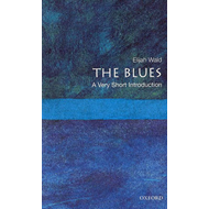 The Blues: A Very Short Introduction (BOK)