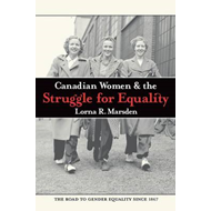 Canadian Women and the Struggle for Equality (BOK)
