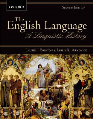 The English Language: A Linguistic History (BOK)