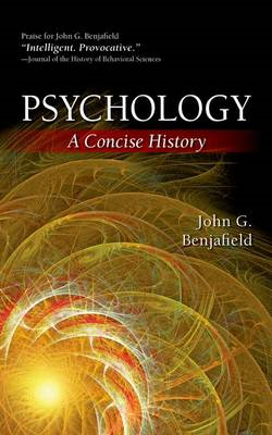 Psychology: A Concise History (BOK)