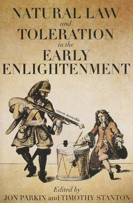 Natural Law and Toleration in the Early Enlightenment (BOK)