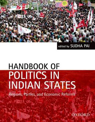 Handbook of Politics in Indian States: Region, Parties, and Economic Reforms (BOK)