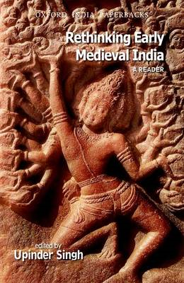 Rethinking Early Medieval India: A Reader (BOK)
