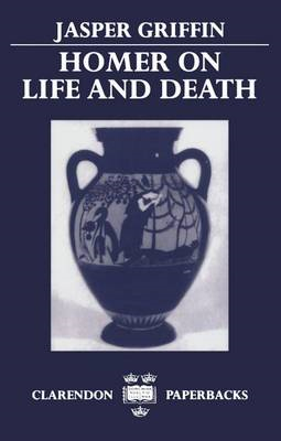 Homer on Life and Death (BOK)