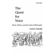 The Quest for Voice: Music, Politics and the Limits of Philosophy (BOK)