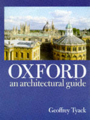Oxford: An Architectural Guide (BOK)