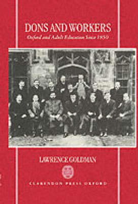 Dons and Workers: Oxford and Adult Education Since 1850 (BOK)