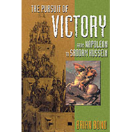 The Pursuit of Victory: From Napoleon to Saddam Hussein (BOK)