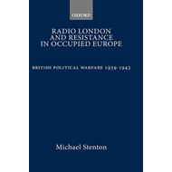 Radio London and Resistance in Occupied Europe: British Political Warfare 1939-1943 (BOK)