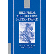 The Medical World of Early Modern France (BOK)