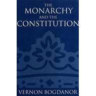 The Monarchy and the Constitution (BOK)
