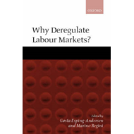 Why Deregulate Labour Markets? (BOK)