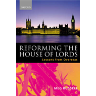 Reforming the House of Lords: Lessons from Overseas (BOK)