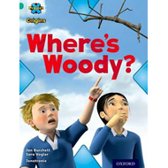 Project X Origins: Turquoise Book Band, Oxford Level 7: Hide and Seek: Where's Woody? (BOK)