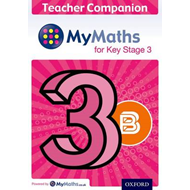 MyMaths for Key Stage 3: Teacher Companion 3B (BOK)