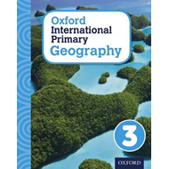 Oxford International Primary Geography: Student Book 3 (BOK)