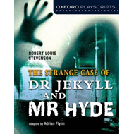 Oxford Playscripts: Jekyll and Hyde (BOK)