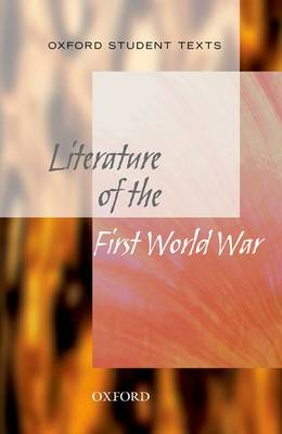 Oxford Student Texts: World War One Literature (BOK)