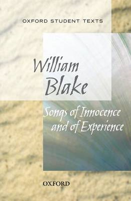 Oxford Student Texts: Songs of Innocence and Experience (BOK)
