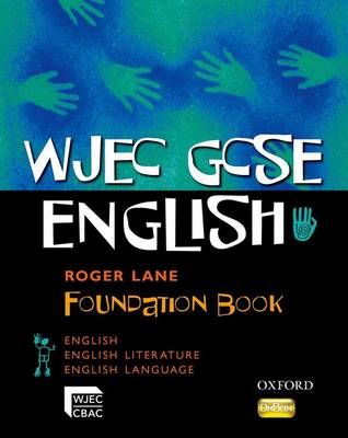 WJEC GCSE English: Foundation Student Book (BOK)