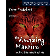 Oxford Playscripts: The Amazing Maurice and His Educated Rod (BOK)
