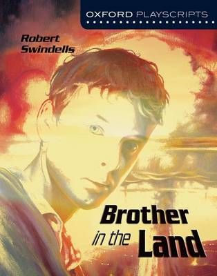 Oxford Playscripts: Brother in the Land (BOK)