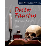 Oxford Playscripts: Doctor Faustus (BOK)