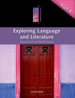 Exploring Language and Literature for AQA A (BOK)