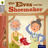 Oxford Reading Tree Traditional Tales: Stage 1: The Elves and the Shoemaker (BOK)