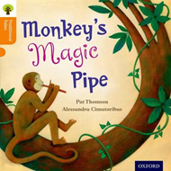 Oxford Reading Tree Traditional Tales: Level 6: Monkey's Magic Pipe (BOK)
