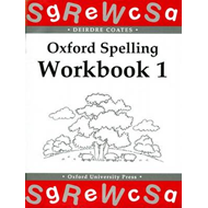 Oxford Spelling Workbooks: Workbook 1 (BOK)