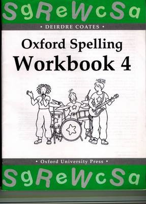 Oxford Spelling Workbooks: Workbook 4 (BOK)