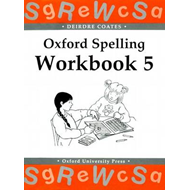 Oxford Spelling Workbooks: Workbook 5 (BOK)
