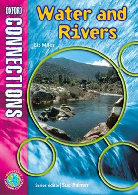 Oxford Connections: Year 5: Water and Rivers: Geography - Pupil Book (BOK)