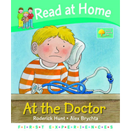 Read at Home: First Experiences: at the Doctor (BOK)