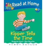Read at Home: First Skills: Kipper Tells the Time (BOK)