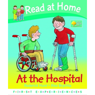 Read at Home: First Experiences: at the Hospital (BOK)