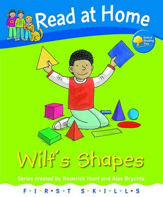 Read at Home: First Skills: Wilf's Shapes (BOK)