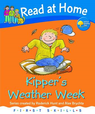 Read at Home: First Skills: Kipper's Weather Week (BOK)