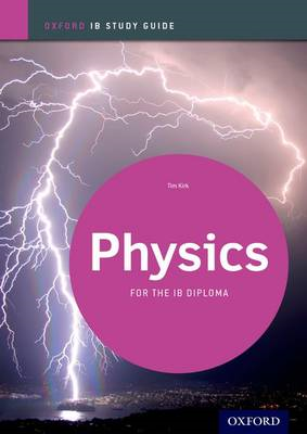 Physics Study Guide: Oxford Ib Diploma Programme (BOK)