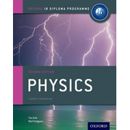 Ib Physics Course Book: Oxford Ib Diploma Programme: For the Ib Diploma (BOK)