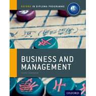 Ib Business and Management Course Book: Oxford Ib Diploma Programme: For the Ib Diploma (BOK)
