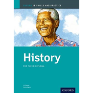 History Skills and Practice: Oxford Ib Diploma Programme: For the Ib Diploma (BOK)