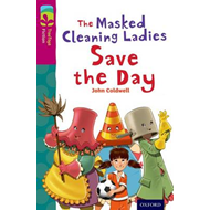 Oxford Reading Tree TreeTops Fiction: Level 10: The Masked Cleaning Ladies Save the Day (BOK)