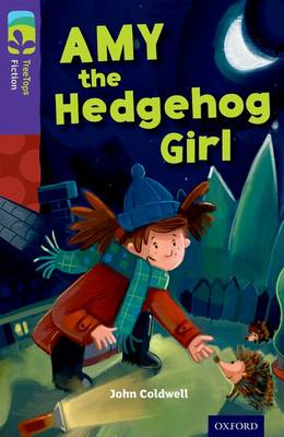 Oxford Reading Tree Treetops Fiction: Level 11: Amy the Hedgehog Girl (BOK)