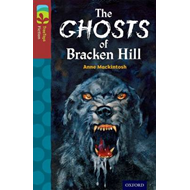 Oxford Reading Tree Treetops Fiction: Level 15: The Ghosts of Bracken Hill (BOK)